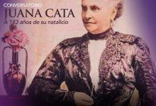 """Photo of Presenta Seculta Conversatorio """"Juana Cata a 183 años de su natalicio"""""""